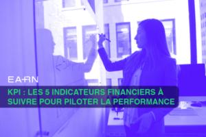 indicateurs financiers pour piloter son entreprise
