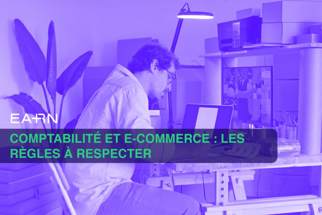 Comptabilité et e-commerce : les règles à respecter