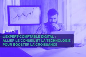 Expert-comptable digital pour booster la croissance