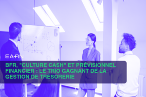 BFR Culture cash et prévisionnel financier
